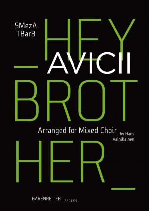 Avicii: Hey Brother for mixed choir (SMezATBarB) Product Image