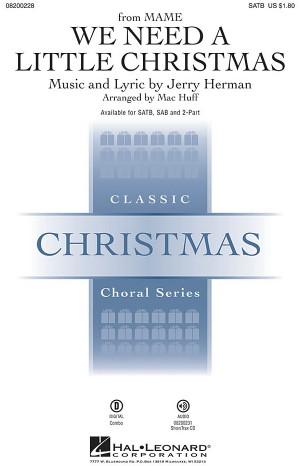 Jerry Herman: We Need a Little Christmas. SAB