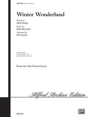 Felix Bernard: Winter Wonderland SATB