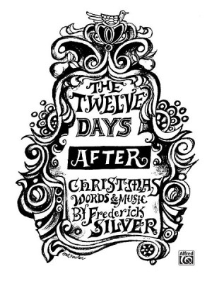 Frederick Silver: The Twelve Days After Christmas