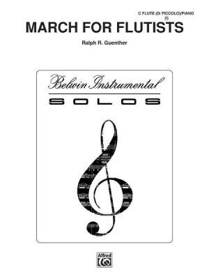 Ralph R. Guenther: March for Flutists