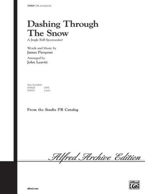 James Pierpont: Dashing Through the Snow (A Jingle Bell Spectacular!) SAB