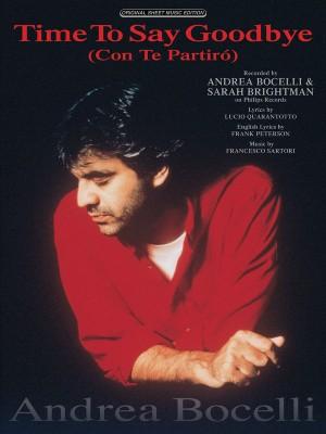 Andrea Bocelli/Sarah Brightman: Time to Say Goodbye (Con Te Partiro)