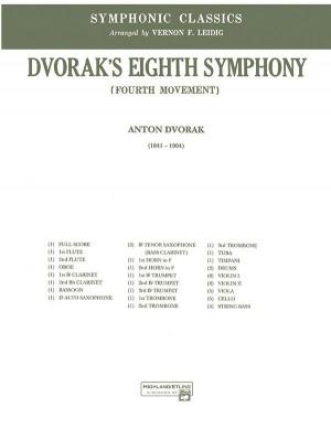 Antonin Dvorák: Dvorak's 8th Symphony, 4th Movement