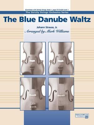 Johann Strauss II: The Blue Danube Waltz