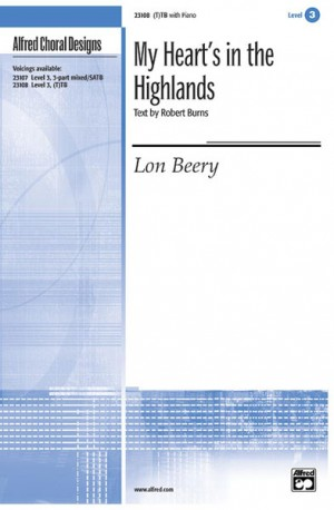 Lon Beery: My Heart's in the Highland (T)TB