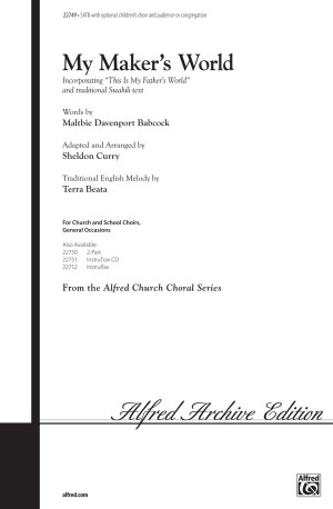Sheldon Curry: My Maker's World SATB (with Opt. Audience or Congregation)