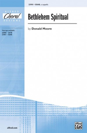Donald Moore: Bethlehem Spiritual