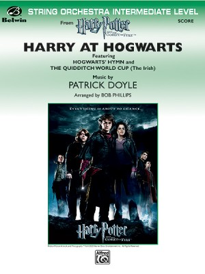 Patrick Doyle: Harry at Hogwarts, Themes from Harry Potter and the Goblet of Fire™