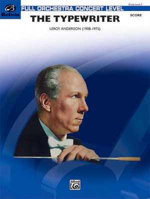 Leroy Anderson: The Typewriter