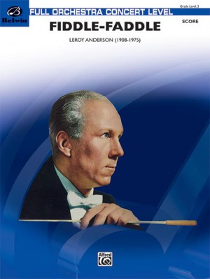 Leroy Anderson: Fiddle-Faddle