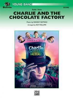 Danny Elfman: Charlie and the Chocolate Factory, Suite from