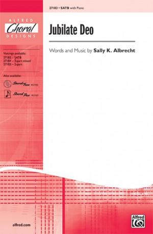 Sally K. Albrecht: Jubilate Deo SATB