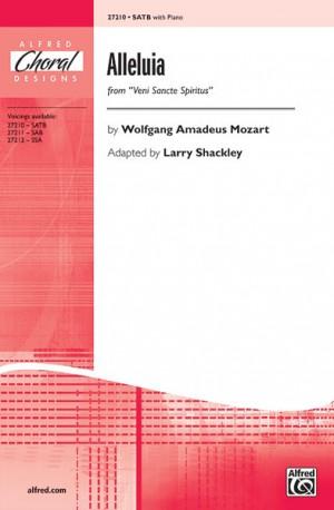 Wolfgang Amadeus Mozart: Alleluia (from Veni Sancte Spiritus) SATB