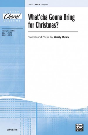 Andy Beck: What'cha Gonna Bring for Christmas?