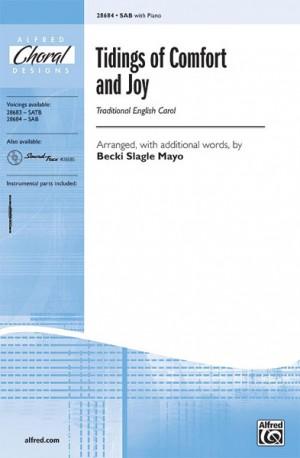 Becki Slagle Mayo: Tidings of Comfort and Joy SAB