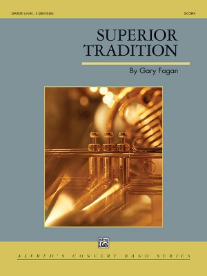 Gary Fagan: Superior Tradition