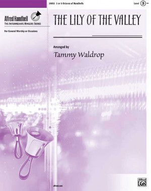 Tammy Waldrop: The Lily of the Valley