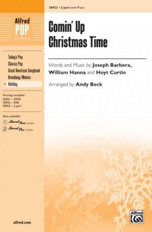 Joseph Barbera/Hoyt Curtin/William Hanna: Comin' Up Christmas Time 2-Part