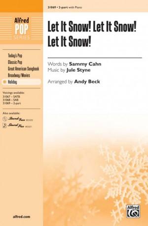 Jule Styne: Let It Snow! Let It Snow! Let It Snow! 2-Part