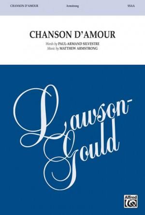Matthew Armstrong: Chanson d'Amour SSAA