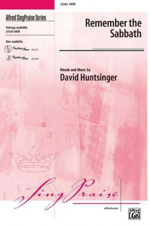 David Huntsinger: Remember the Sabbath SATB