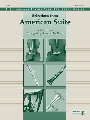 Antonin Dvorák: Selections from American Suite