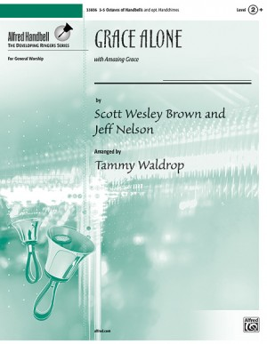 Scott Wesley Brown/Jeff Nelson: Grace Alone