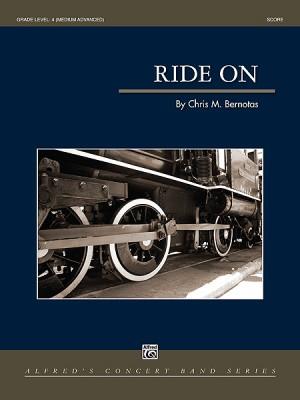 Chris Bernotas/Chris M. Bernotas: Ride On