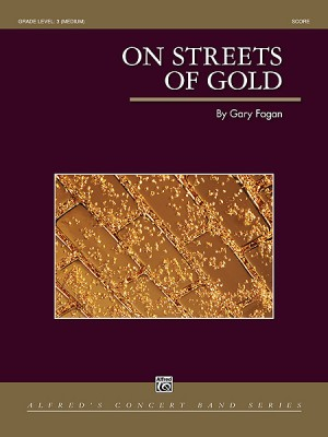 Gary Fagan: On Streets of Gold