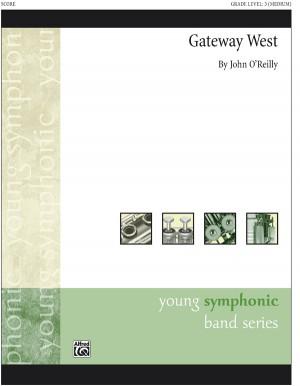 John O'Reilly: Gateway West