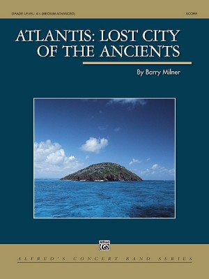 Barry Milner: Atlantis: Lost City of the Ancients