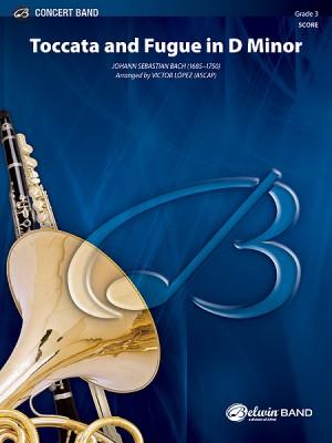 Johann Sebastian Bach: Toccata and Fugue in D Minor