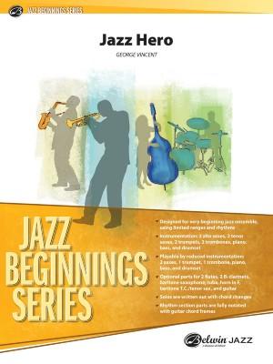 George Vincent: Jazz Hero