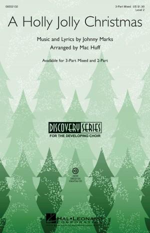 Johnny Marks: A Holly Jolly Christmas 3-part mixed