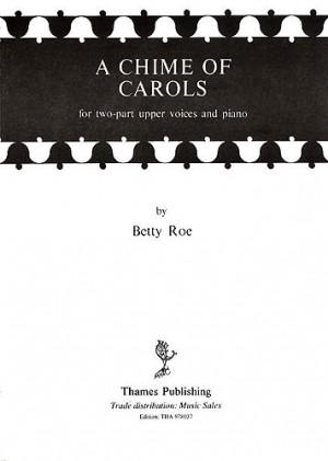Betty Roe: A Chime Of Carols