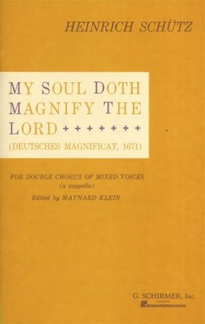 Heinrich Schutz: My Soul Doth Magnify The Lord (Deutsches Magnificat)