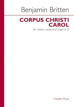 Benjamin Britten: Corpus Christi Carol