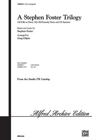 Stephen Foster: A Stephen Foster Trilogy 2-Part