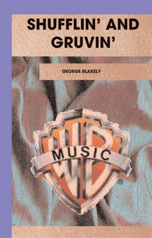 George Blakely: Shufflin' and Gruvin'