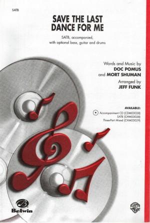 Doc Pomus/Mort Shuman: Save the Last Dance for Me 3-Part Mixed