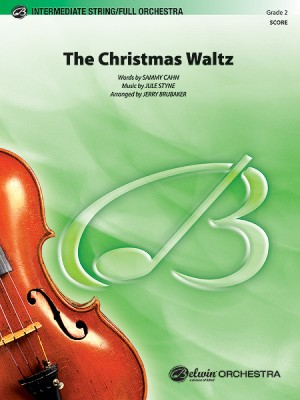 Jule Styne: The Christmas Waltz