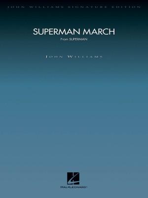 John Williams: Superman March