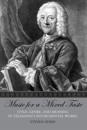 Music for a Mixed Taste: Style, Genre, and Meaning in Telemann's Instrumental Works