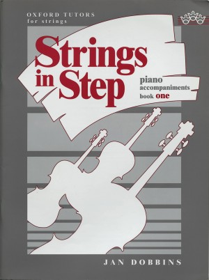Dobbins: Strings in Step piano accompaniments Book 1