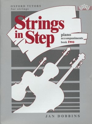 Dobbins: Strings in Step piano accompaniments Book 2
