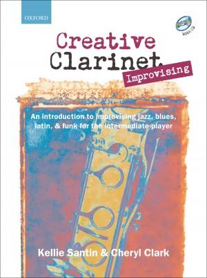 Santin: Creative Clarinet Improvising + CD