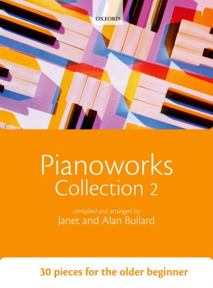 Bullard: Pianoworks Collection 2