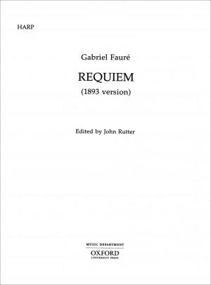 Fauré: Requiem (1893 version)