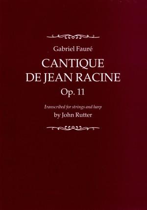 Fauré: Cantique de Jean Racine